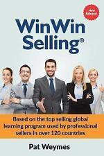 Winwin Selling by Pat Weymes (2016, Paperback)