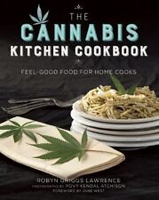 The Cannabis Kitchen Cookbook: Feel-Good Food for Home Cooks, Griggs Lawrence, R