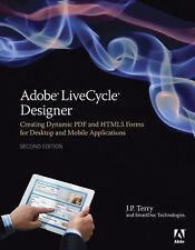 Adobe LiveCycle Designer : Creating Dynamic PDF and HTML5 Forms for Desktop...