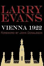 Vienna 1922. By Larry Evans. Foreword by John Donaldson. NEW CHESS BOOK