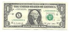 """2009 SERIES. """"FANCY"""" ONE DOLLAR BILL. FIVE 0's. CIRCULATED. #50049000."""