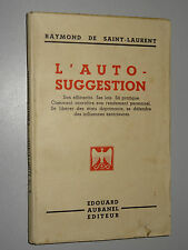 L'AUTO-SUGGESTION - Raymond de Saint-Laurent - 1948