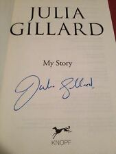 Julia Gillard SIGNED book 'My Story', WITH PROOF!! Former Prime Minister. Labor.