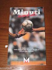 LIBRO/BOOK=MINUTI MONDIALI=LA STORIA DELL'ITALIA NELLA COPPA DEL MONDO=1934/86=