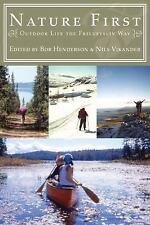 Nature First : Outdoor Life the Friluftsliv Way (2007, Paperback)