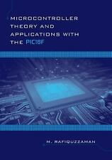 Microcontroller Theory and Applications with the PIC18F (Exclusively Distributed