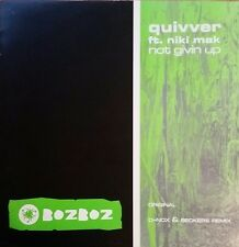 "Quivver feat. Niki MAK ""not give up"" * boz012/Original Mix + Beckers Remix"