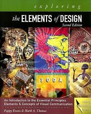 Design Concepts Ser.: Exploring the Elements of Design by Mark A. Thomas and...