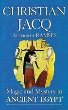 Magic and Mystery in Ancient Egypt, Jacq, Christian, New Books