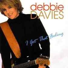 """DEBBIE DAVIES """"I Got That Feeling"""" (CD 1997) Blind Pig 12-Tracks ***EXCELLENT***"""