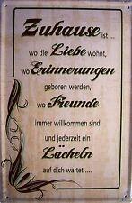 Zuhause ... Blechschild Schild Blech Metall Metal Tin Sign 20 x 30 cm