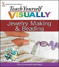Jewelry Making and Beading 6 by Chris Franchetti Michaels (2007, Paperback)