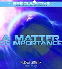 A Matter of Importance by Murray Leinster (2016, CD, Unabridged)