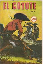 El Coyote #4 1974 Color Mexico Spanish Lang Mini-comics FINE