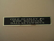 Cole Beasley Cowboys Nameplate For A Football Helmet Display Case 1.25 X 6