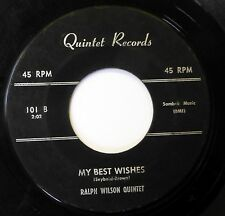 RALPH WILSON 45 I'll Never Stand In Your Way QUINTET Rare Doo Wop VG   w87