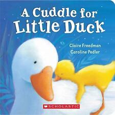 Kids fun paperback gr k-3:A Cuddle for Little Duck-rhyming story-adventures duck