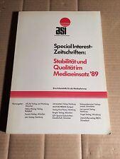 SPECIAL INTEREST-ZEITSCHRIFTEN: STABILITÄT und QUALITÄT im MEDIAEINSATZ 1989