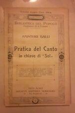 PRATICA DEL CANTO IN CHIAVE DI SOL GALLI MUSICA BIBLIOTECA DEL POPOLO