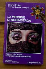 BRAM STOKER: La vergine di Norimberga e altri racconti  p. e. 1975  Longanesi