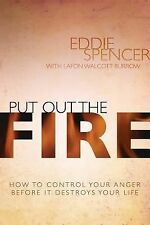 Put Out the Fire by Eddie Spencer (2014, Paperback, New Edition)