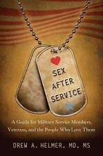 Sex after Service: A Guide for Military Service Members, Veterans, and-ExLibrary