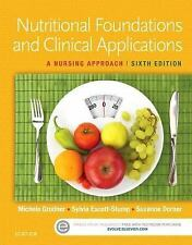 Nutritional Foundations and Clinical Applications : A Nursing Approach 6e 2016