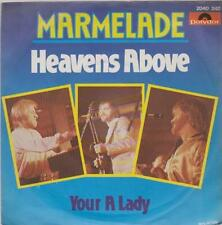 "7"" Marmelade Heavens Above / Your A Lady 70`s Polydor"