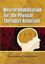 Neurorehabilitation for the Physical Therapist Assistant-ExLibrary