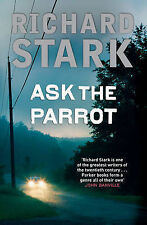 Ask The Parrot, Stark, Richard