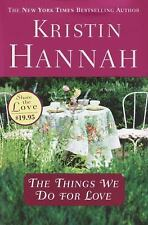 The Things We Do for Love, Hannah, Kristin, Good Condition, Book