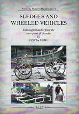Sledges & Wheeled Vehicles: Ethnological Studies from the View-Point of Sweden