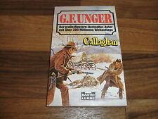 G.F. Unger -- CALLAGHAN // Bastei Western Taschenbuch 1. Auflage von 1995