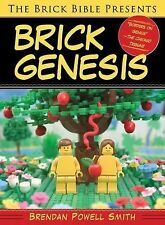 The Brick Bible Presents Brick Genesis by Brendan Powell Smith (2014, Paperback)