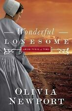 Amish Turns of Time: Wonderful Lonesome 1 by Olivia Newport (2014, Paperback)