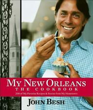 MY NEW ORLEANS The Cookbook John Besh NEW HB book food cooking recipes classic