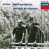 Britten: Cello Symphony, Sinfonia da Requiem, , New