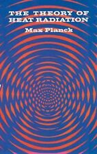 Dover Books on Physics: The Theory of Heat Radiation by Max Planck (2011,...