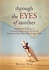 Through the Eyes of Another by Noe Karen