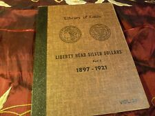 LIBRARY OF COINS LIBERTY HEAD SILVER DOLLARS 1897-1921 Vol.25