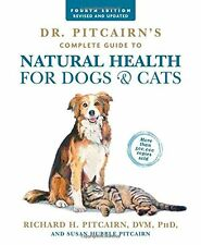 Dr. Pitcairn's Complete Guide to Natural Health for Dogs (Paperback)