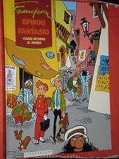 AVVENTURE DI SPIROU E FANTASIO-DI:FRANQUIN-VIAGGI INTORNO MONDO 1952/54NONA ARTE