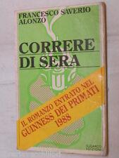 CORRERE DI SERA Francesco Saverio Alonzo Sugarco 1988 libro narrativa romanzo di