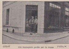 1906  --  MEAUX   GREVES  UNE BOULANGERIE GARDEE PAR LA TROUPE   3A308