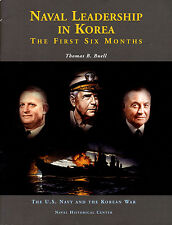 Naval Leadership in Korea- The  First Six Months by Buell - Navy Korean War  W2