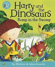 Ian Whybrow Harry and the Dinosaurs Romp in the Swamp Very Good Book