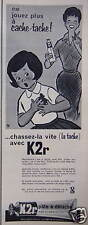 PUBLICITÉ 1961 K2R PÂTE A DÉTACHER EN TUBE - ADVERTISING