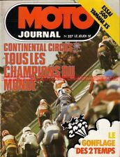 MOTO JOURNAL  327 YAMAHA XS 500 ; Endurance SPA HONDA BAKER 1977