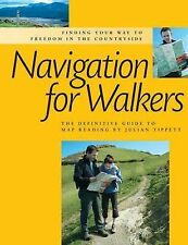 Navigation for Walkers: The Definitive Guide to Map Reading by Julian Tippett...
