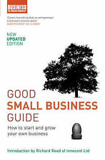 Good Small Business Guide: How to Start and Grow Your Own Business, Various